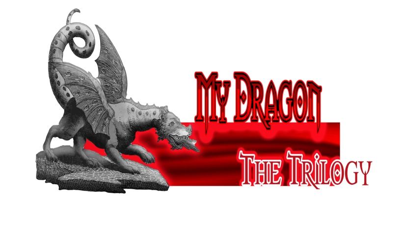 Ivor Steven: My Dragon (TheTrilogy)